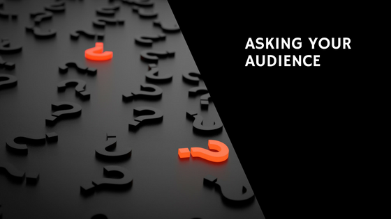 asking your audience blog graphic